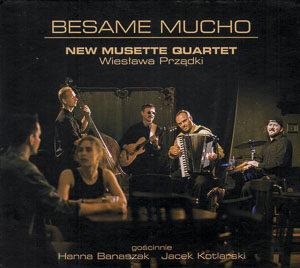 2004 - New Musette Quartet - Besame Mucho_1